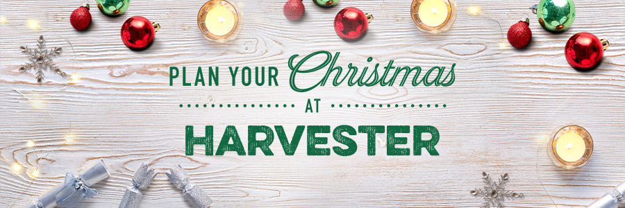 Christmas at Harvester - Book your table