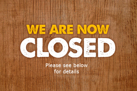 We are now closed