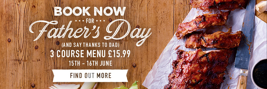 Father's Day 2019 at Harvester Weston Gateway