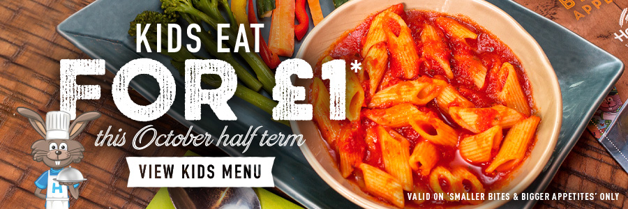 Kids eat for £1 this October half term!